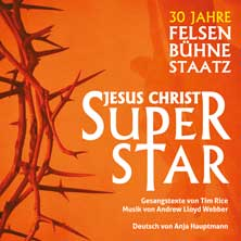 Jesus Christ Superstar - Felsenbühne Staatz - Tickets