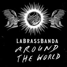 LaBrassBanda - Tickets
