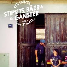Stipsits, Bäer, Ganster - Von Danzer bis Stinatz