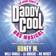Daddy Cool - Das Musical - Tickets