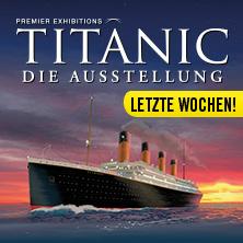 Titanic - Die Ausstellung - Eintrittskarte