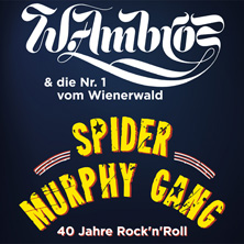 Wolfgang Ambros & Spider Murphy Gang IMST - Tickets