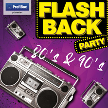 Flashback Party - 80's & 90's Reloaded!