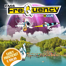 FM4 FREQUENCY 2018 - Tickets