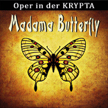 Madama Butterfly - Oper in der Krypta