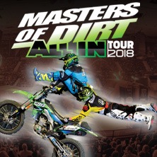 Masters of Dirt 2018 - All In - Wien - Tickets