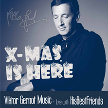 Viktor Gernot & His Best Friends - X-Mas is Here