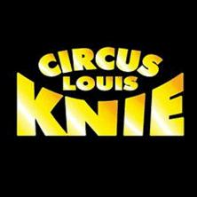Circus Louis Knie - träumen, lachen & staunen im Jubläumsjahr 250 Jahre Circus