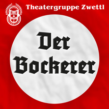 Theatergruppe Zwettl - DER BOCKERER