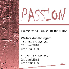 Rainbacher Evangelienspiele 2018 - Passion