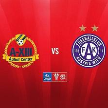 AXIII Auhof Center - FK Austria Wien - UNIQA ÖFB Cup 1. Runde