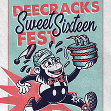 Dee Cracks Sweet Sixteen Fest - Tag 1
