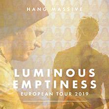 Hang Massive - Luminous Emptiness Tour 2019