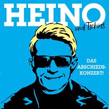 Heino - Das Abschiedskonzert .. und Tschüss