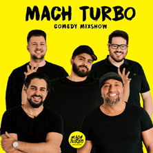 Mach Turbo - Comedy Mixshow - Kabarett am Dampfer