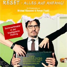 Reset – alles auf Anfang, Komödie von Michael Niavarani und Roman Frankl