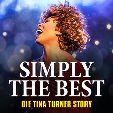 Simply The Best – Die Tina Turner Story - Zusatzshow am 03.05.20