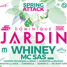 Spring Attack with Djane Dominique Jardin