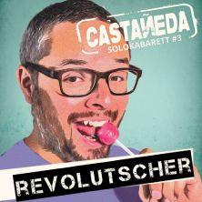 Gabriel Castaneda - RevoLUTSCHER - Zu den Waffeln!