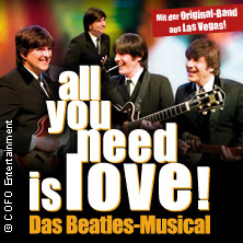 all you need is love! - Das Beatles-Musical!