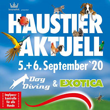 Haustier Aktuell & Exotica 2020 - Tageskarte Samstag
