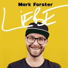 Mark Forster - Liebe Open Air in MOOSBURG, 07.08.2021 - Tickets -