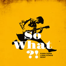 "Premiere ""So What?!"""