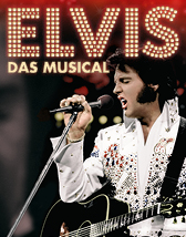 Elvis - Das Musical Tickets