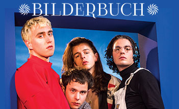 Bilderbuch - Tickets